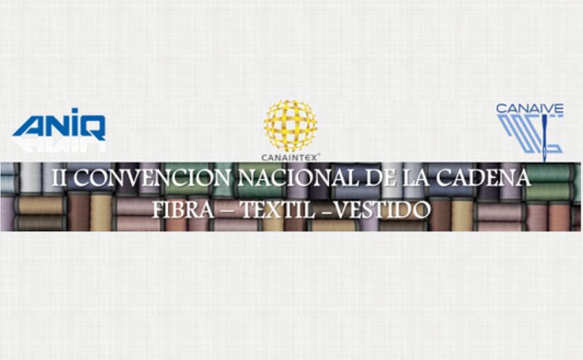 II Convención Nacional de la Cadena Fibra – Textil – Vestido